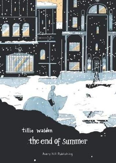 The End Of Summer - Tillie Walden