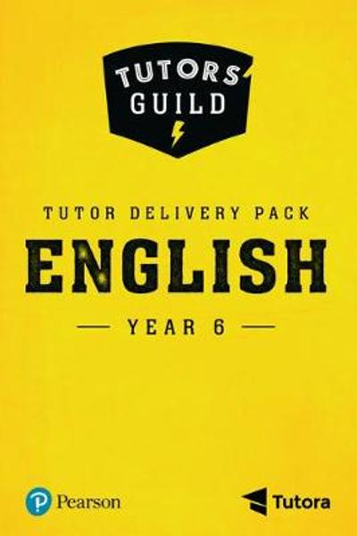 Tutors' Guild Year Six English Tutor Delivery Pack - Giles Clare