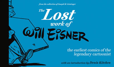 The Lost Work of Will Eisner - Will Eisner