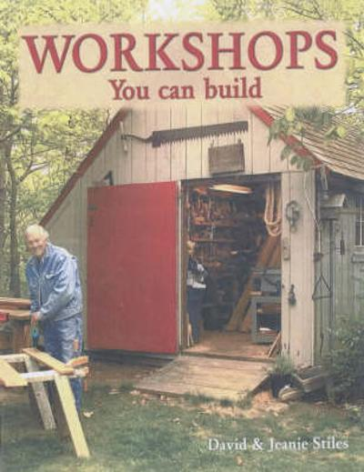 Workshops You Can Build - David Stiles