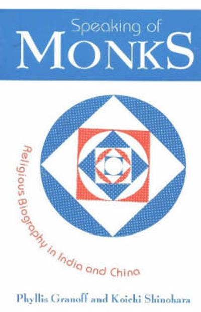 Speaking of Monks - Dr Phyllis Granoff