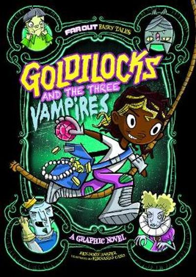 Goldilocks and the Three Vampires - Laurie S. Sutton