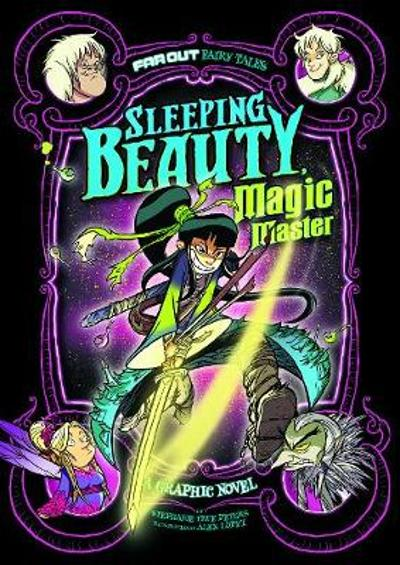 Sleeping Beauty, Magic Master - Stephanie True Peters
