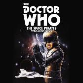 Doctor Who: The Space Pirates - Terrance Dicks Terry Molloy