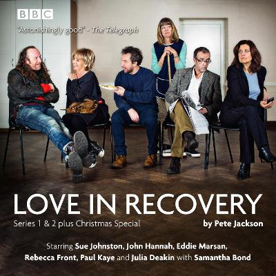 Love in Recovery: Series 1 & 2 - Pete Jackson