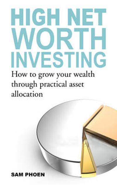 High Net Worth Investing -