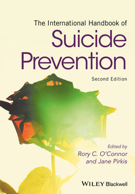 The International Handbook of Suicide Prevention - Rory C. O'Connor