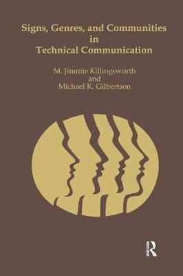 Signs, Genres, and Communities in Technical Communication - M. Jimmie Killingsworth