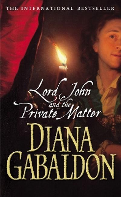 Lord John and the privat matter - Diana Gabaldon