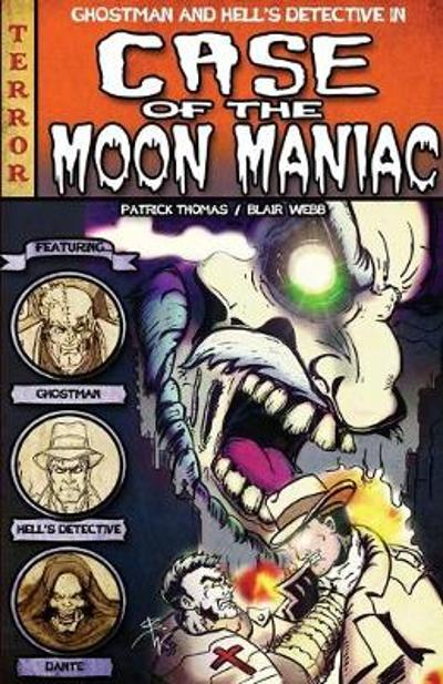 The Case of the Moon Maniac - Patrick Thomas