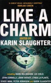 Like a charm - Karin Slaughter