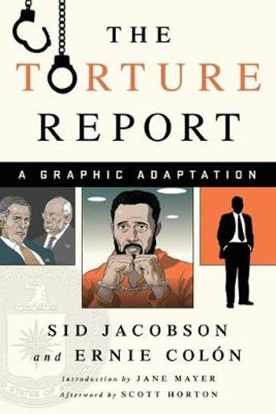 The Torture Report - Sid Jacobson