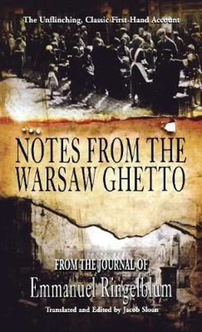 Notes from the Warsaw Ghetto - Emmanuel Ingelblum