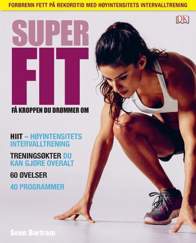 Super fit - Sean Bartram