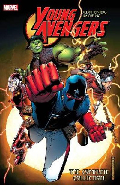 Young Avengers By Allan Heinberg & Jim Cheung: The Complete Collection - Allan Heinberg