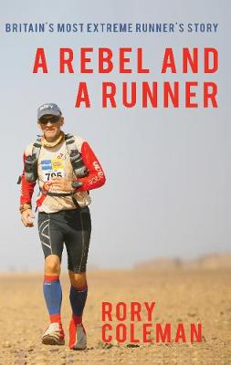 A Rebel and a Runner - Rory Coleman