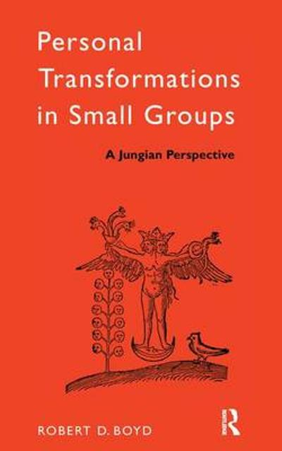 Personal Transformations in Small Groups - Robert D. Boyd