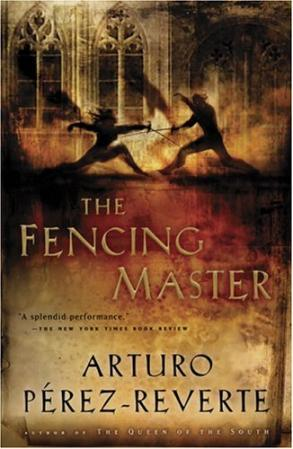The fencing master - Arturo Pérez-Reverte Margaret Jull Costa