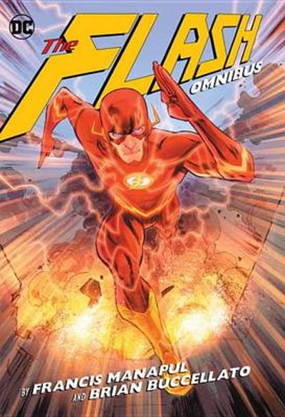 The Flash By Francis Manapul And Brian Buccellato Deluxe Edition - Brian Buccellato