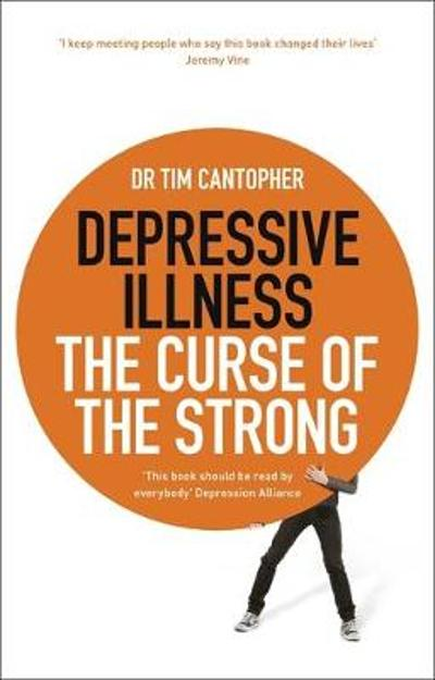 Depressive Illness - Tim Cantopher