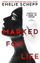 Marked For Life - Emelie Schepp