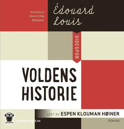 Voldens historie - Edouard Louis