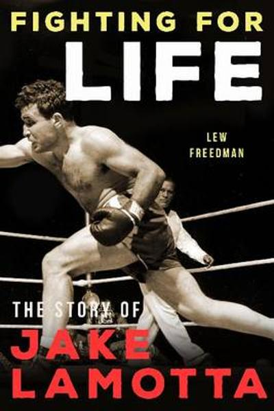 Fighting For Life - Lew Freedman