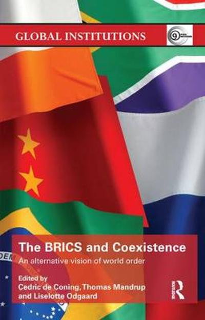 The BRICS and Coexistence - Cedric de Coning
