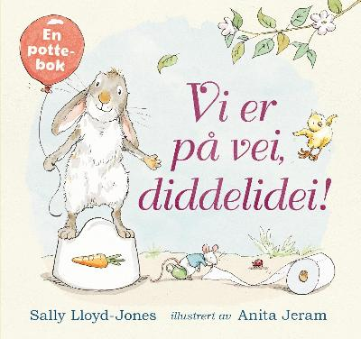 Vi er på vei, diddelidei! - Sally Lloyd-Jones
