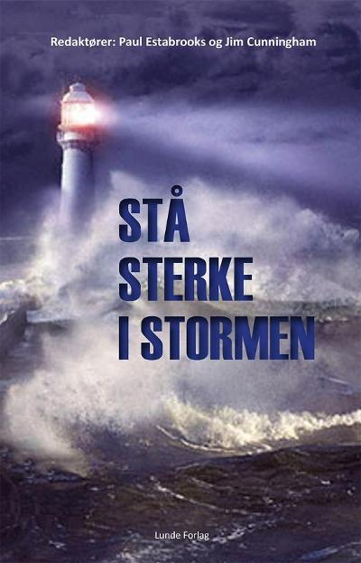 Stå sterke i stormen - Paul Estabrooks