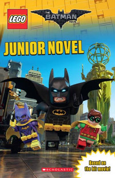 The LEGO Batman Movie: Junior Novel - Jeanette Lane