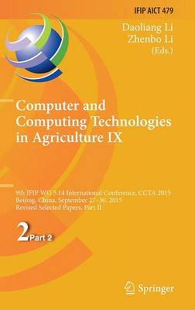 Computer and Computing Technologies in Agriculture IX - Daoliang Li