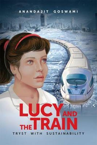 Lucy and the Train - Anandajit Goswami