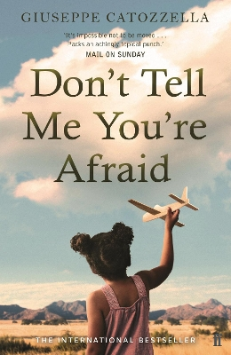 Don't tell me you're afraid - Giuseppe Catozzella