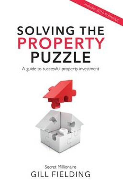 Solving the Property Puzzle - Gill Fielding