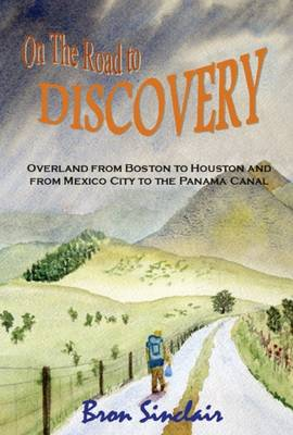 On the Road to Discovery - Bron Sinclair