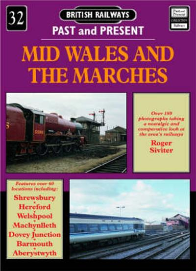 Mid Wales and the Marches - Roger Siviter