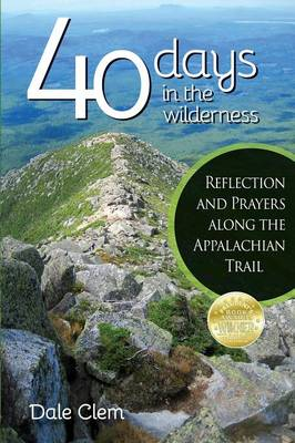 40 Days in the Wilderness - Dale Clem