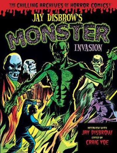 Jay Disbrow's Monster Invasion - Jay Disbrow