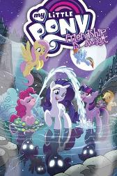 My Little Pony Friendship Is Magic Volume 11 - Thom Zahler Ted Anderson