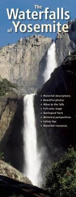 The Waterfalls of Yosemite - Steven P Medley
