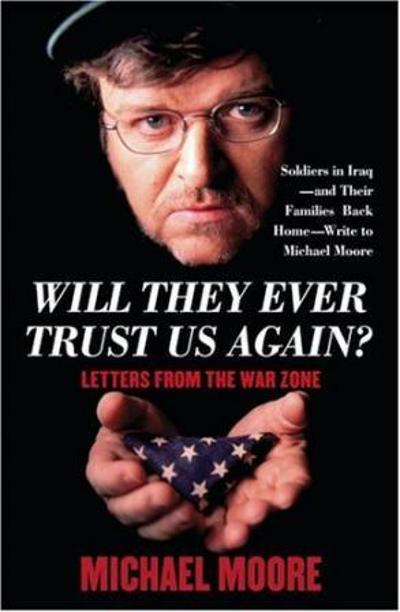 Will they ever trust us again? - Michael Moore