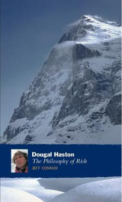 Dougal Haston: The Philosophy Of Risk -