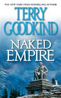 Naked empire - Terry Goodkind