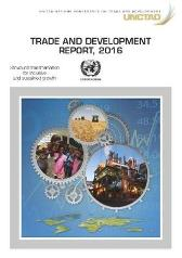 Trade and development report 2016 - United Nations Conference on Trade and Development