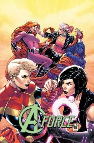 A-force Vol. 2: Rage Against The Dying Of The Light - Kelly Thompson