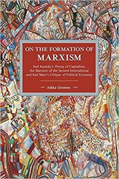 On The Formation Of Marxism - Jukka Gronow