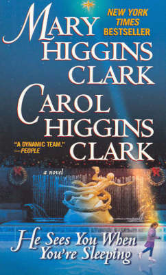 He Sees You When You'RE Sleeping - Mary Higgins Clark
