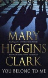 You Belong To Me - Mary Higgins Clark
