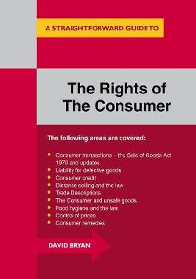 The Rights Of The Consumer - David Bryan